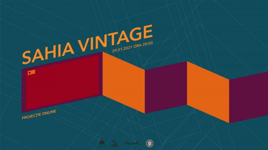 Sahia Vintage, proiecție de film online