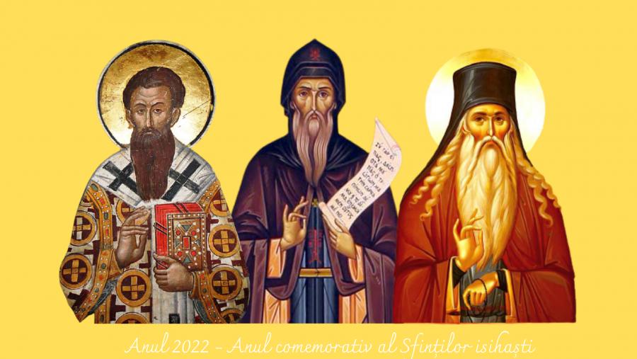 Anul 2022 - Anul comemorativ al Sfinților isihaști Simeon Noul Teolog, Grigore Palama și Paisie de la Neamț