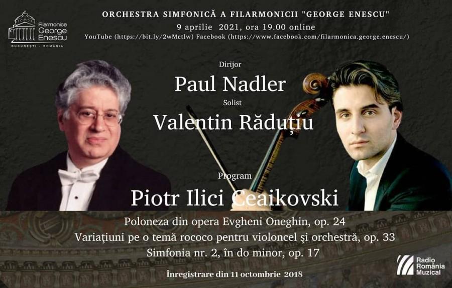 Paul Nadler și Valentin Răduțiu în stagiunea online a Filarmonicii George Enescu