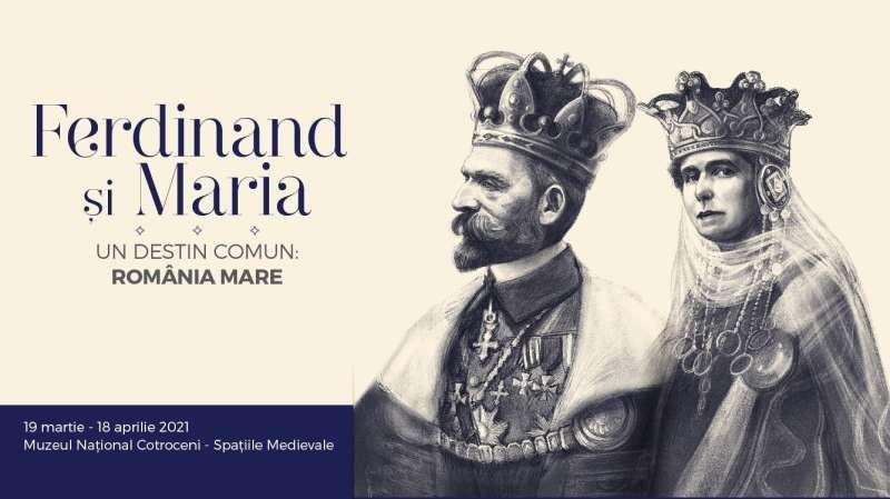 """""""Ferdinand şi Maria, un destin comun: România Mare"""" - expoziție la Muzeul Cotroceni, de Ziua Internaţională a Monumentelor"""