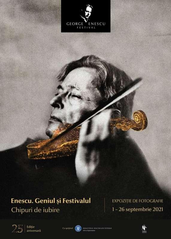 """""""Enescu. Geniul şi Festivalul. Chipuri de Iubire"""", expoziție inedită vernisată la Sala Palatului"""