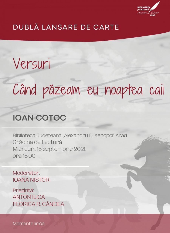 """Dublă lansare de carte. Ioan Cotoc: Poezie și proză sau răspunsul la întrebarea """"De ce scrii?"""""""