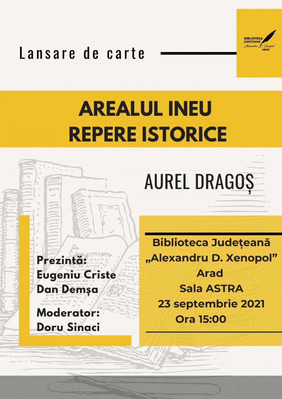 """""""Arealul Ineu. Repere istorice"""" – lansare de carte la Bibliotecă"""
